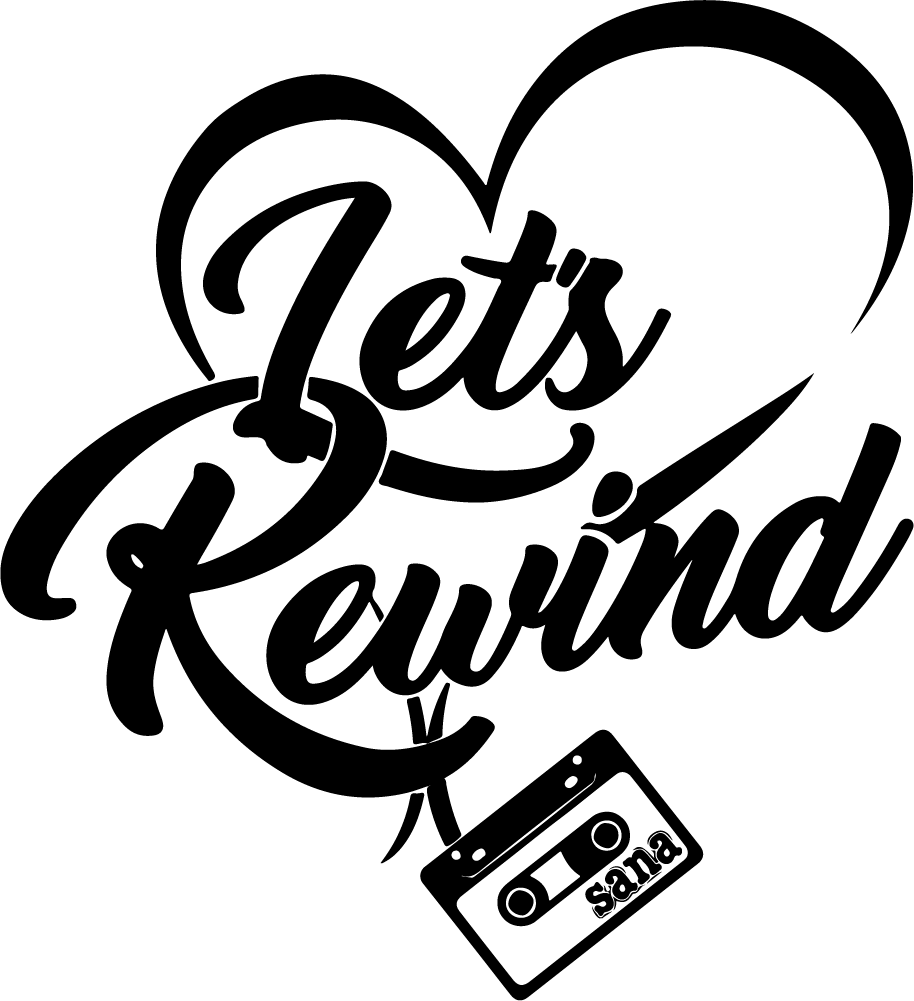 Lets Rewind